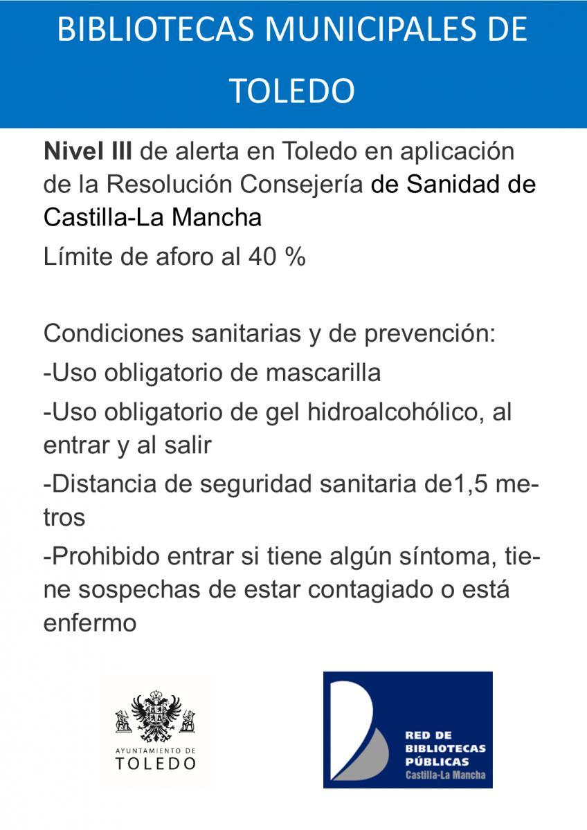 https://www.toledo.es/wp-content/uploads/2021/05/nivel-iii-covid-mayo-2021-848x1200.png. Se decreta el Nivel III de alerta sanitaria por la pandemia de Covid-19 en el municipio de Toledo.
