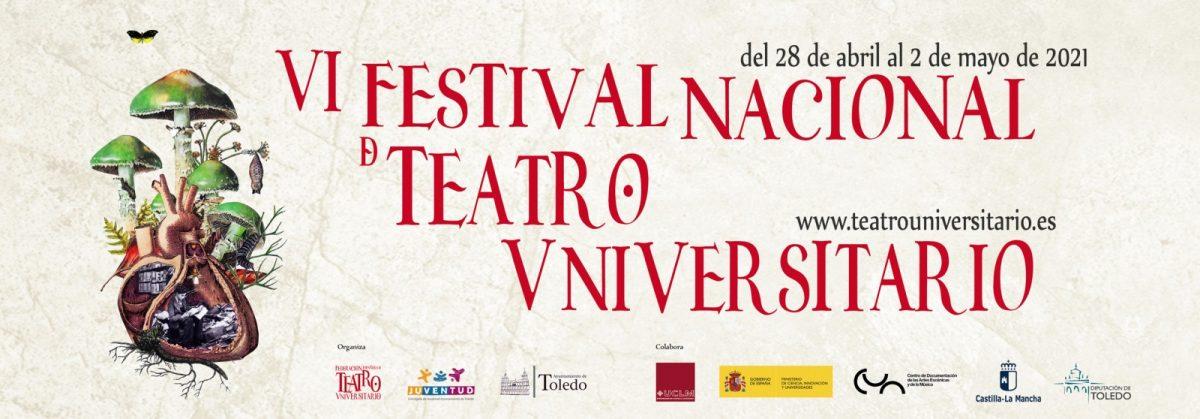 """https://www.toledo.es/wp-content/uploads/2021/05/plantillacartelayoutubefranjanegra-nacional-20211-1200x419.jpg. VI Festival Nacional de Teatro Universitario :"""" Premio a toda una carrera"""""""