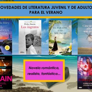 OVEDADES DE LITERATURA JUVENIL Y DE ADULTOS PARA EL VERANO