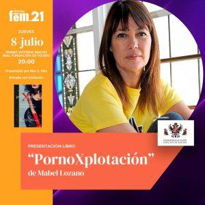 """Presentación del libro """"PornoXplotación"""" de Mabel Lozano"""