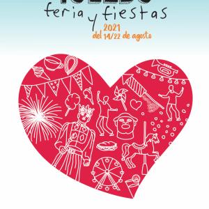oledo Feria y Fiestas del 14 al 22 agosto 2021.